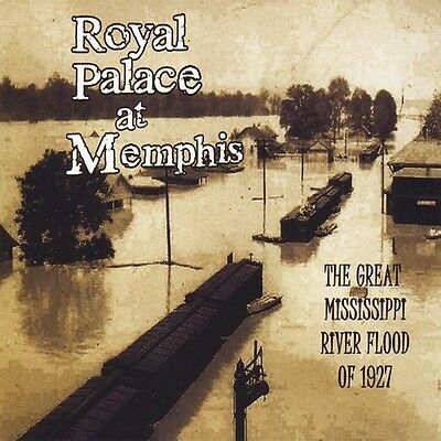 Royal Palace at Memp - Great Mississippi River Flood of 1927 [New CD]