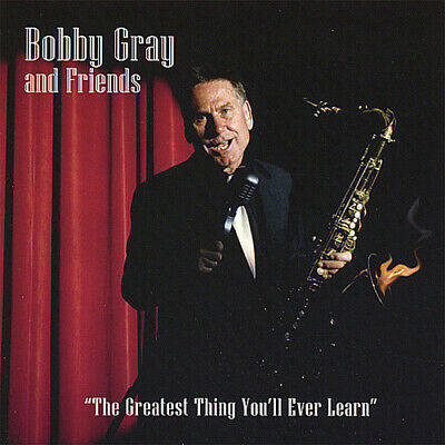 Barry Gray, Bobby Gr - Greatest Thing You'll Ever Learn [New CD]