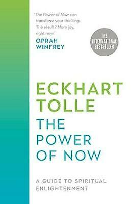 The Power of Now: A Guide to Spiritual Enlightenment by Eckhart Tolle Hardcover