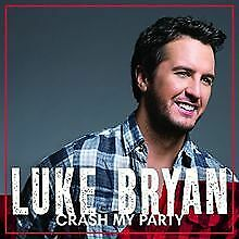 Crash My Party (Deluxe) von Bryan,Luke | CD | Zustand sehr gut