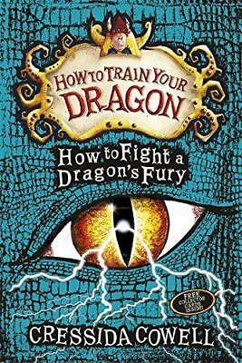 How to Fight a Dragon's Fury: Book 12 (How To Train Your Dragon) by Cowell, Cres