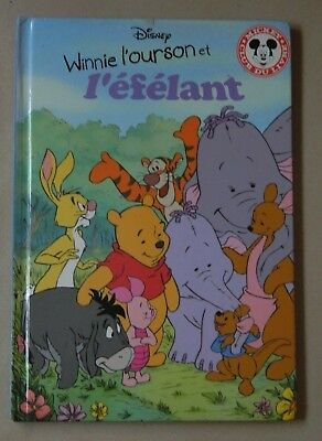 Winnie l'ourson et l'éfélant - de Disney - Club du livre Mickey