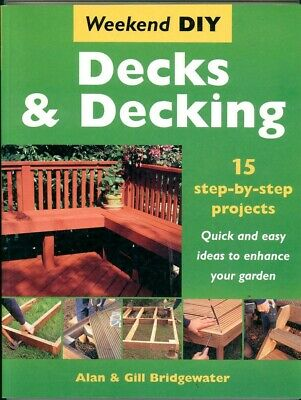 DIY DECKS & DECKING By Alan & Gill Bridgewater