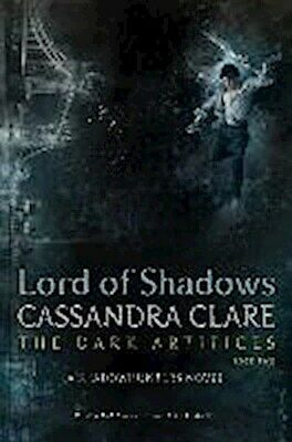 Cassandra Clare Lord of Shadows