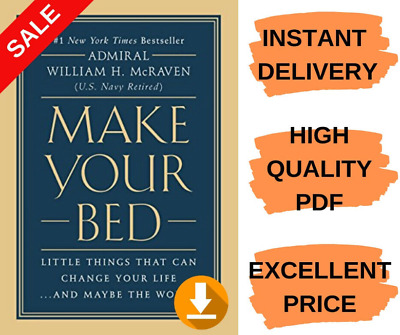 Make Your Bed:Little Things That Can Change Your Life..and Maybe the World