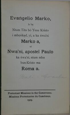 Mission Bible Africa Mungaka (Cameroon) 1929 the First Scriptures in Mungaka
