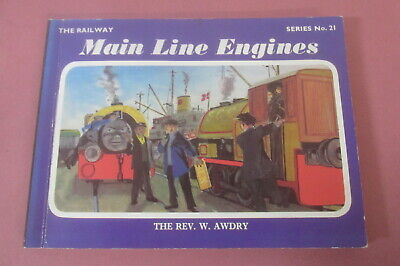 Main Line Engines by The Rev. W. Awdry, Signed by Awdry, 1979