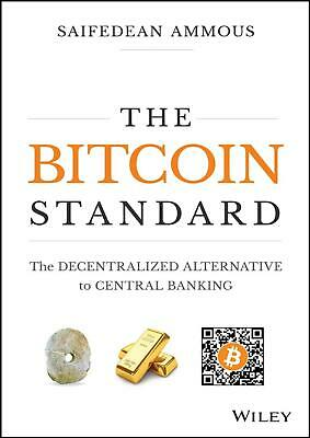 The Bitcoin Standard 2018 by Saifedean Ammous (E-B0K&AUDI0B00K||E-MAILED) #19