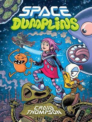 Space Dumplins by Thompson, Craig, NEW Book, FREE & Fast Delivery, (Paperback)