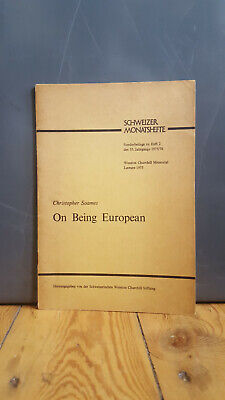 On being European, Christopher Soames - Winston Churchill Memorial Lecture 1975