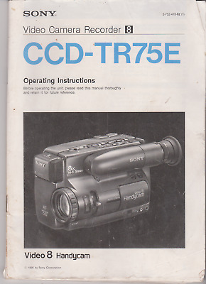 Sony operating instructions for CCD-TR75E Video 8 Handycam 1990