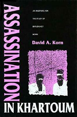 Assassination in Khartoum (An Institute for the Study of Diplomacy Book) HBK