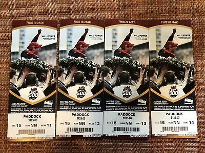 5/26/19 (4) Indy 500 Tickets - Paddock Section 15 Row Nn Seat 11-14