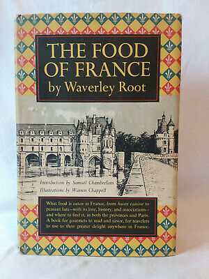 Waverley Root THE FOOD OF FRANCE vintage 1958 1st edition HB DJ
