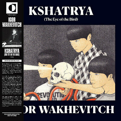 Igor Wakhevitch - Kshatrya (Eye of the Bird) [New CD]
