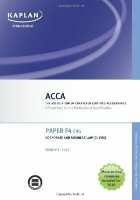 F4 Corporate and Business Law CL (UK) - Exam Kit (Valid for June-Dec 2010),Acca