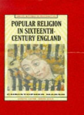 Popular Religion in Sixteenth-Century England: Holding their Peace (Social His,