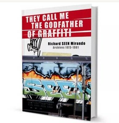 They Call Me The Godfather Of Graffiti By SEEN.... VERY RARE BOOK 292 Pages!!!