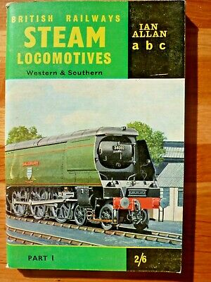 Ian Allan abc British Railways Western & Southern Steam Locomotives 1963