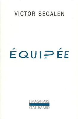 Equipee (French language edition), Segalen, Victor, Good Condition Book, ISBN 97