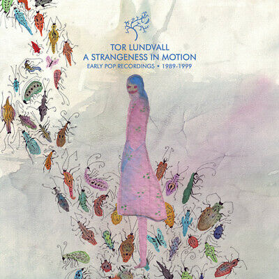 Tor Lundvall - A Strangeness in Motion: Early Pop Recordings 1989-1999 [New Viny