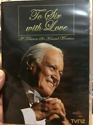To Sir With Love- A Tribute To Howard Morrison region 4 DVD (New Zealand concert