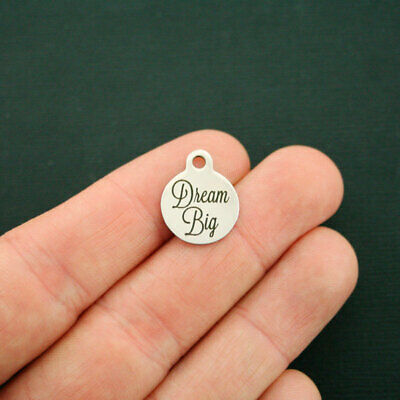 Dream Big Stainless Steel Charms BFS1651 Smaller Size Quantity Options