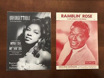 UNFORGETTABLE & RAMBLIN' ROSE sheet music--SUNG BY NATALIE & NAT KING COLE