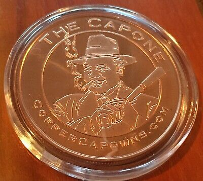 The Capone Pure Copper Bullion 40mm Coin Rounds 1oz .999 Medallion Collectable