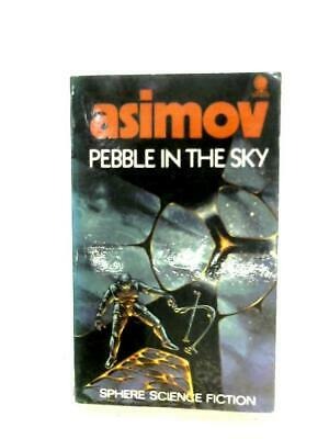 Pebble In The Sky (Isaac Asimov - 1972) (ID:59231)