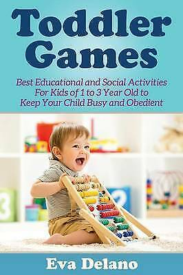 Toddler Games: Best Educational and Social Activities For Kids of 1 to 3 Year Ol
