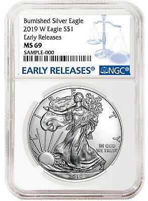 2019 W Burnished Silver Eagle NGC MS69 - Early Releases - Blue Label