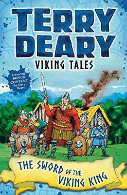 Viking Tales: The Sword of the Viking King by Deary, Terry, NEW Book, FREE & FAS