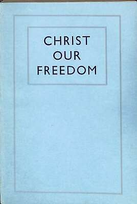 Christ our Freedom : The Message of the Fourth International Conference of Evang