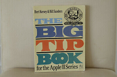 The Big Tip Book for the Apple II Series by Beagle Brothers Staff, Bill...