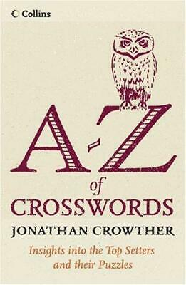 Collins A to Z of Crosswords, Very Good Condition Book, Crowther, Jonathan, ISBN