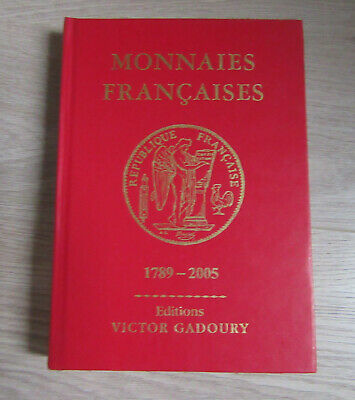 Monnaies Francaises 1789 2005 (Gadoury) Hardcover in nette staat