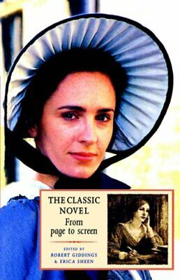 The Classic Novel: From Page to Screen,Robert Giddings, Erica Sheen