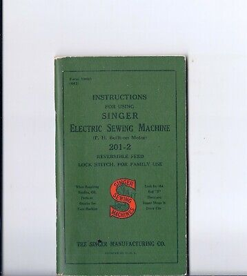 1941 Singer Model 201 Electric Sewing Machine Instruction Manual -