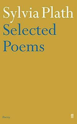 Sylvia Plath - Selected Poems (Faber Poetry), Very Good Condition Book, Sylvia P