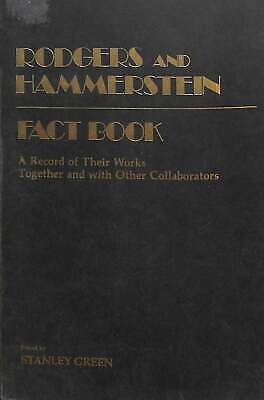 Rodgers and Hammerstein fact book: A record of their works together and with oth