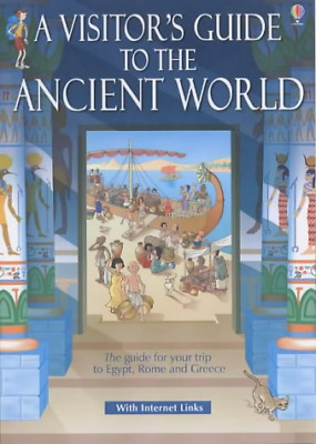 A Visitor's Guide to the Ancient World (Usborne timetours), Sims, Lesley, Good C