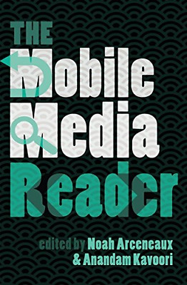 The Mobile Media Reader (Digital Formations), Very Good Condition Book, , ISBN 1