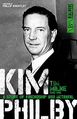 Kim Philby: The Unknown Story of the KGB's Master-Spy, Tim Milne, Good Condition