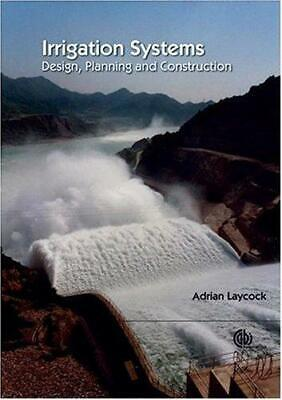 Irrigation Systems: Design, Planning and Construction (Cabi Publications), Layco