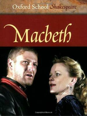 Macbeth (Oxford School Shakespeare), Shakespeare, William, Good Condition Book,