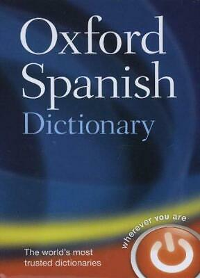 Oxford Spanish Dictionary, Oxford Dictionaries, Good Condition Book, ISBN 978019