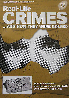 Real-Life Crimes Issue 75 - Michael Sams kidnapper, The notting hill rapist