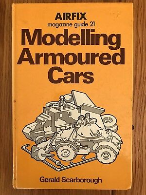 Airfix Magazine Guide 21 - Modelling Armoured Cars  Book - G Scarborough - 1977