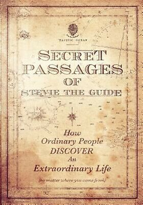 Secret Passages of Stevie the Guide by Dyer, Stephen W. -Paperback